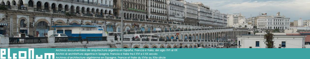 Archives d'architecture algérienne en Espagne, France et Italie du 16e au 20e siècle